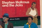 Stephen Malkmus and the Jicks – Minor Traffic