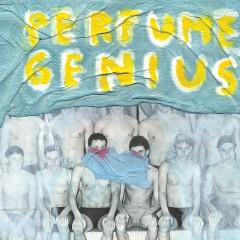 Perfume Genius – Put Your Back N 2 It