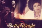 Betty Wright and The Roots – Betty Wright: The Movie
