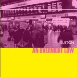 Euston – An Overnight Low